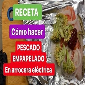 Receta de pescado al vapor en arrocera eléctrica