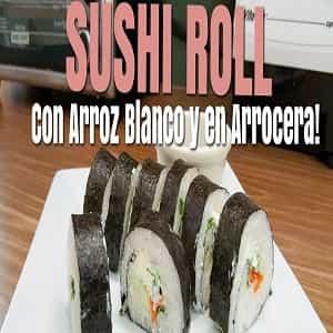 Receta de sushi roll en arrocera eléctrica